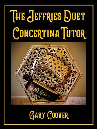 The Jeffries Duet Concertina Tutor By Gary Coover.jpg