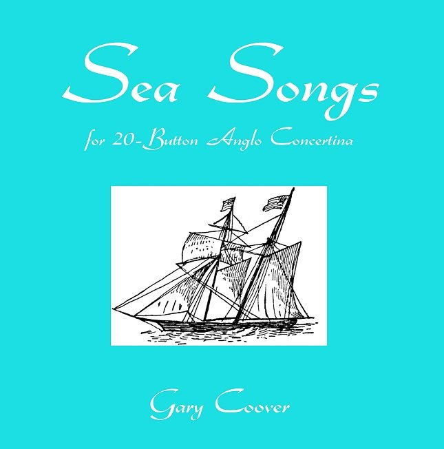 Sea Songs for the 20 Button Concertina.jpg